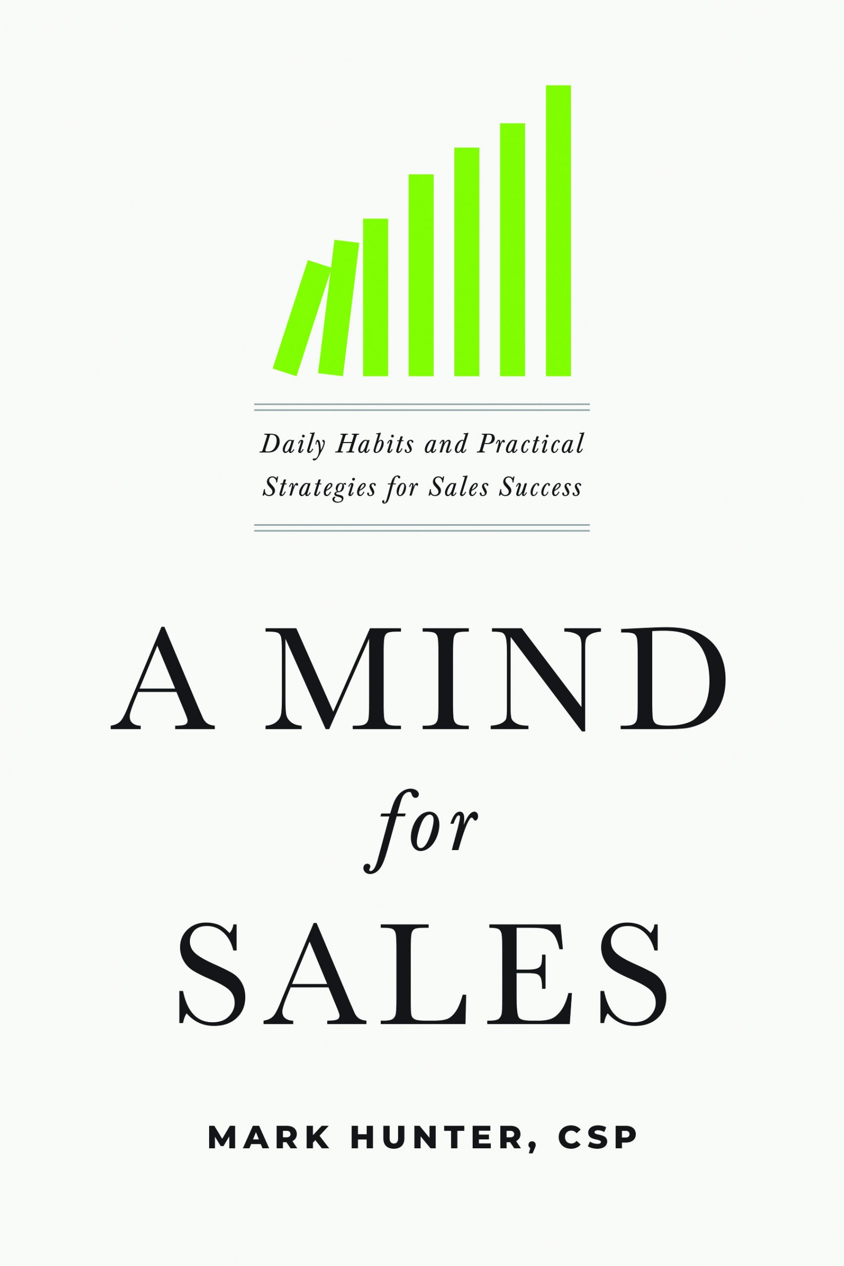 A Mind For Sales | Daily Habits and Practical Strategies for Sales Success