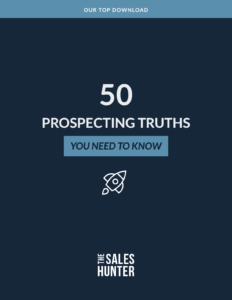 50 Prospecting Truths You Need to Know
